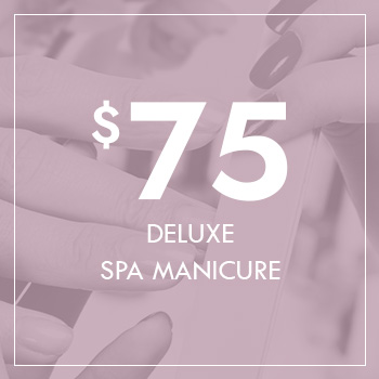 Gift Voucher - Deluxe Spa Manicure for $75
