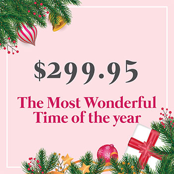 The most wonderful time of the year for $299.95