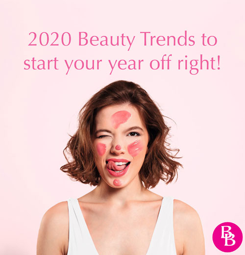 2020 Beauty Trends that will have you starting the year right!
