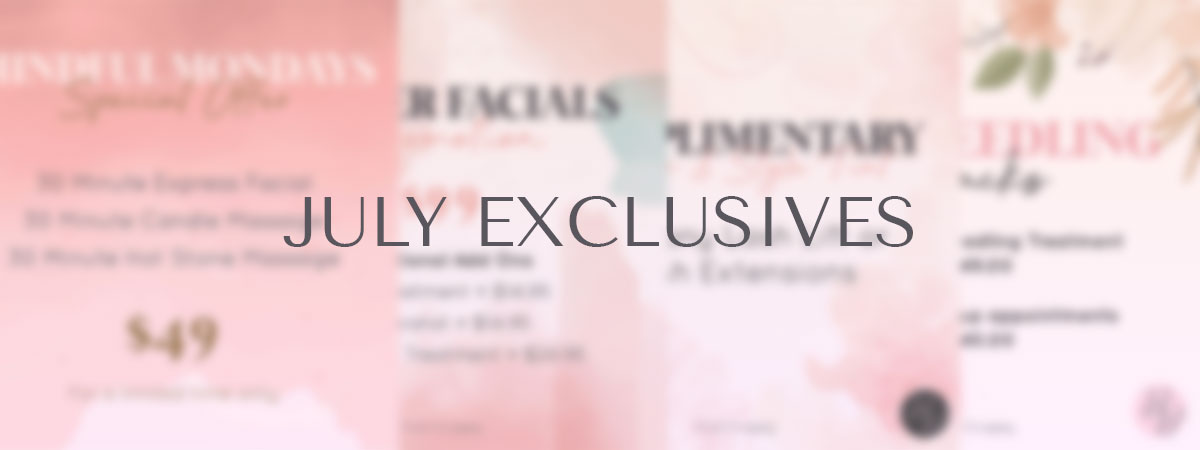 July Exclusives
